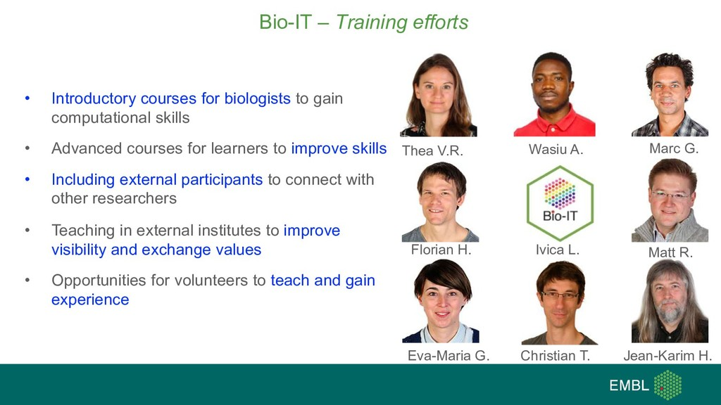 Bio-IT – Training efforts • Introductory course...