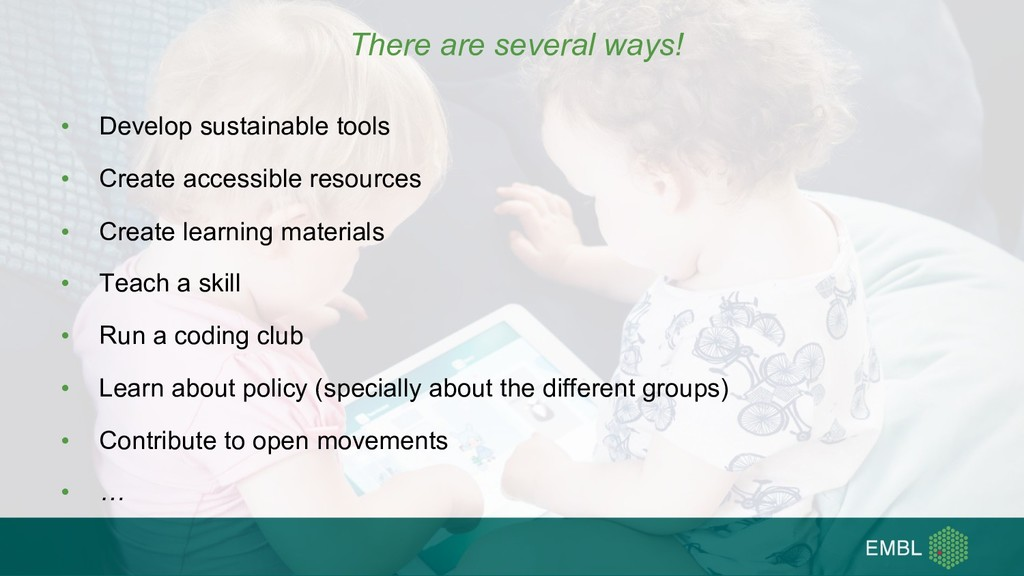 There are several ways! • Develop sustainable t...