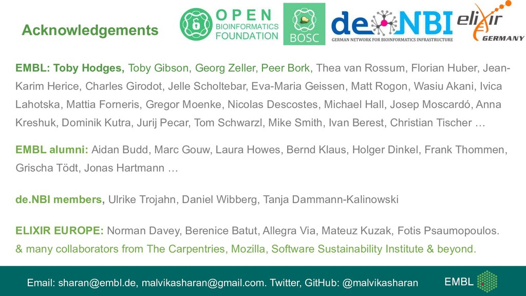 Acknowledgements EMBL: Toby Hodges, Toby Gibson...