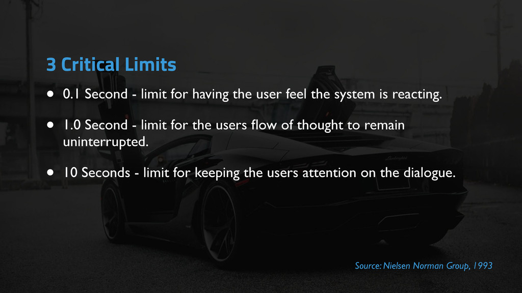 3 Critical Limits • 0.1 Second - limit for havi...