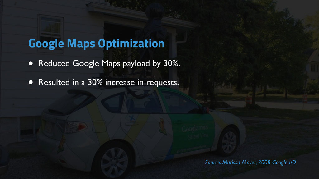 • Reduced Google Maps payload by 30%. • Resulte...