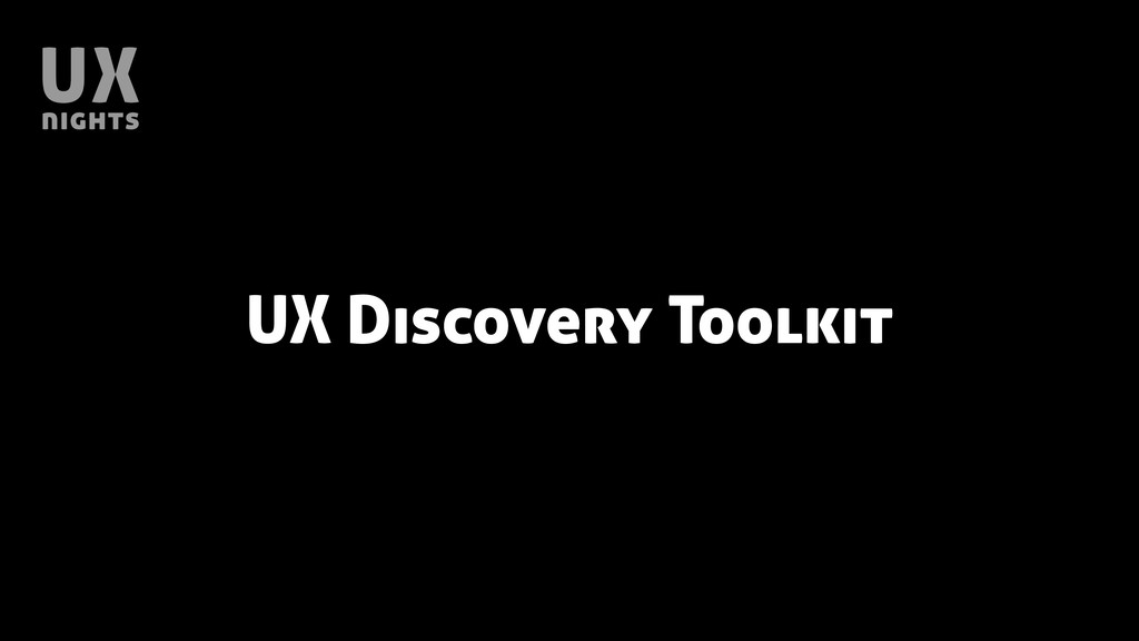 UX Discovery Toolkit