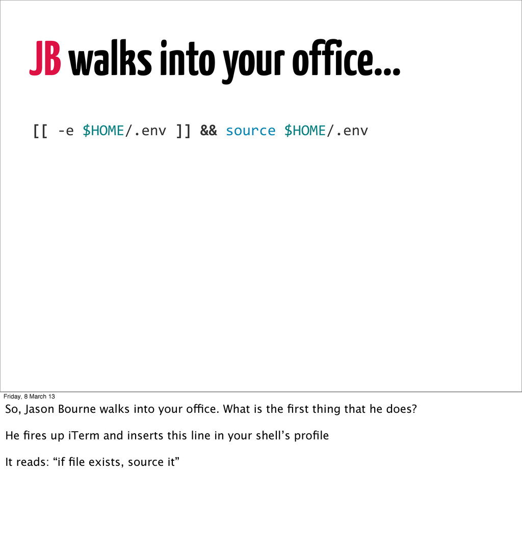 JB walks into your office... 1 [[	