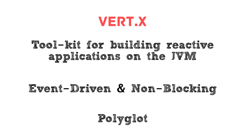 Vert.x Tool-kit for building reactive applicati...