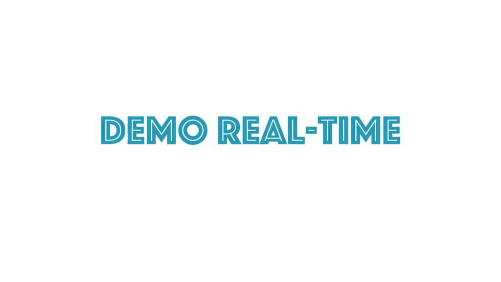 DEmo Real-time