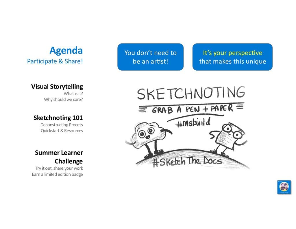 Agenda Participate & Share! Visual Storytelling...