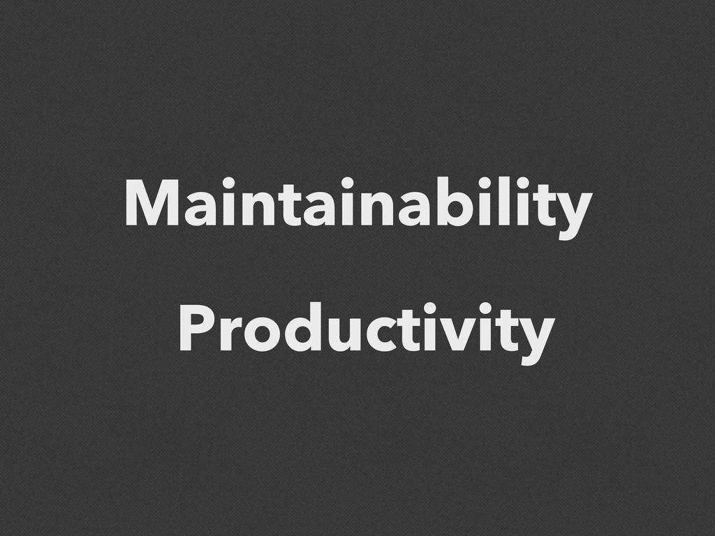 Maintainability Productivity