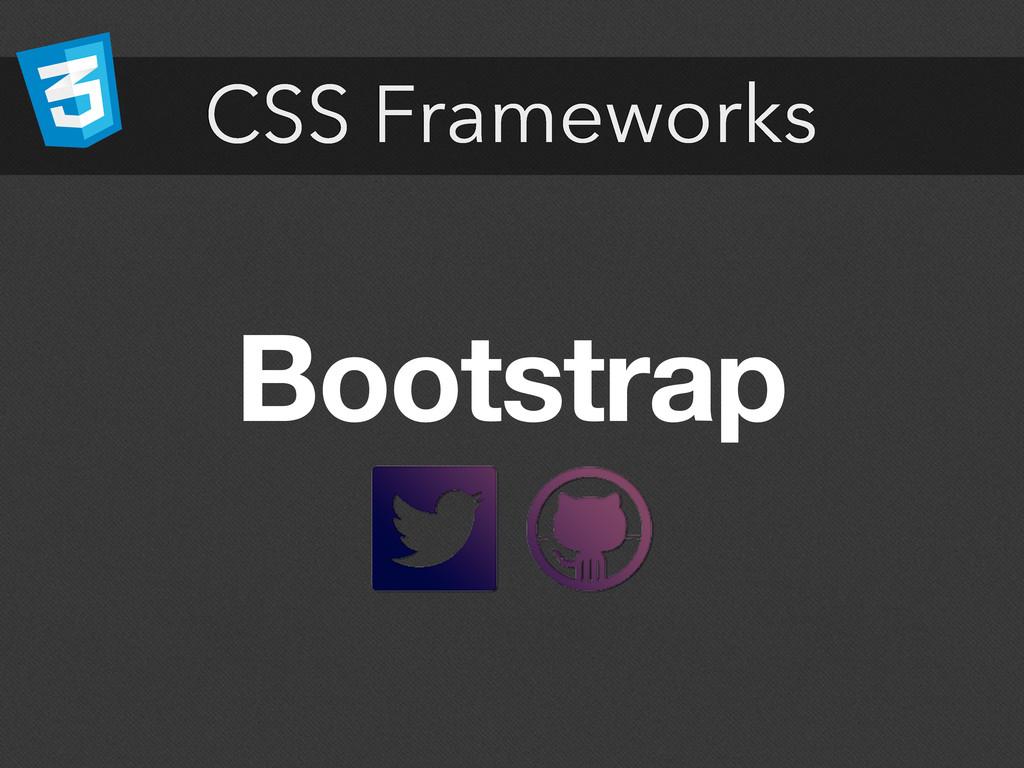 CSS Frameworks Bootstrap
