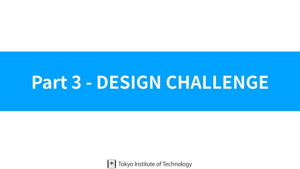 Part 3 - DESIGN CHALLENGE