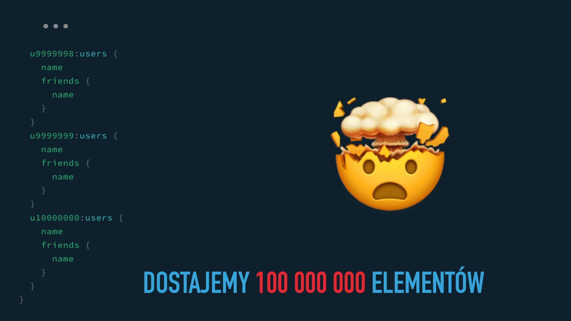 🤯 … DOSTAJEMY 100 000 000 ELEMENTÓW