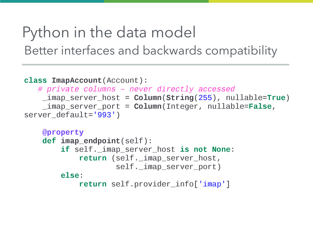 Python in the data model Better interfaces and ...