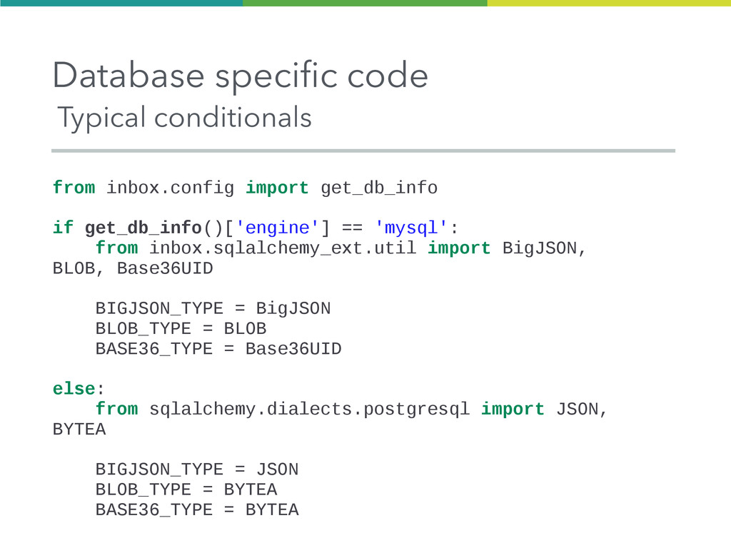 Database specific code Typical conditionals fro...