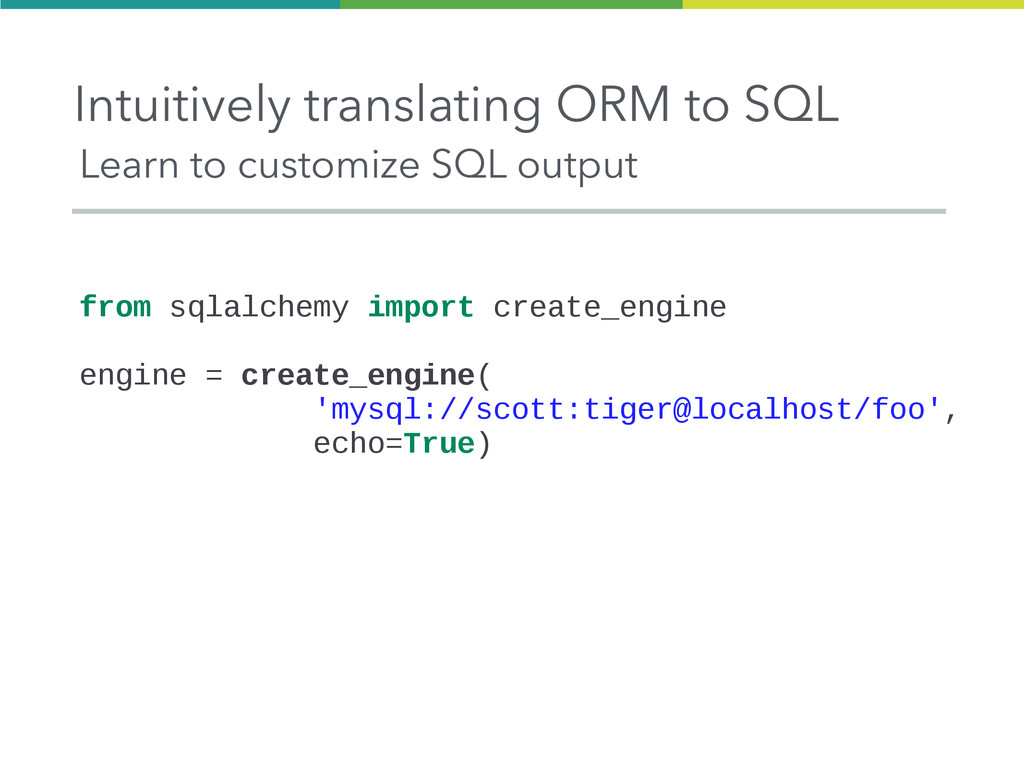 Intuitively translating ORM to SQL Learn to cus...