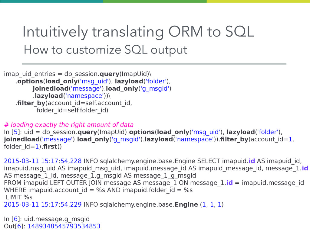 Intuitively translating ORM to SQL imap_uid_ent...