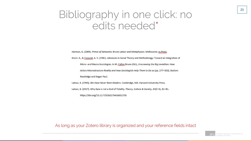 21 Bibliography in one click: no edits needed* ...