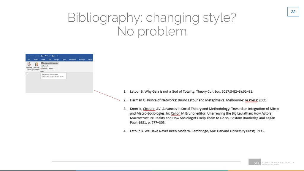 22 Bibliography: changing style? No problem