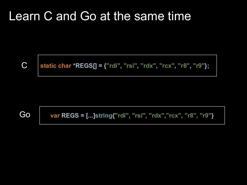 Learn C and Go at the same time static char *RE...