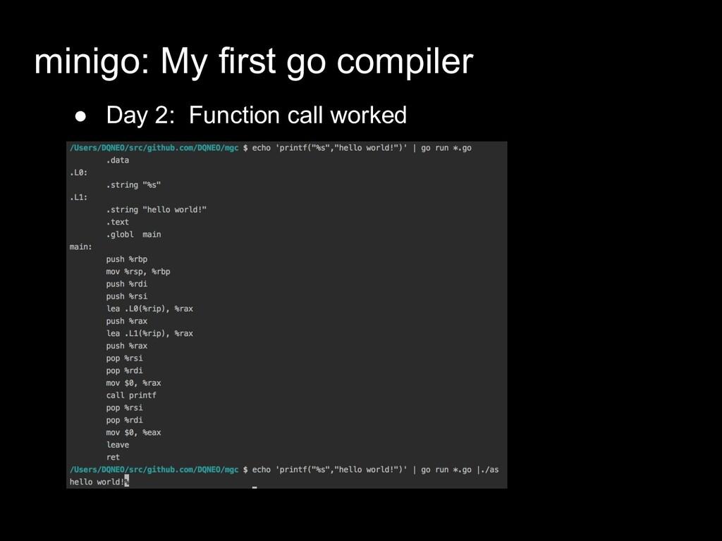 ● Day 2: Function call worked minigo: My first ...