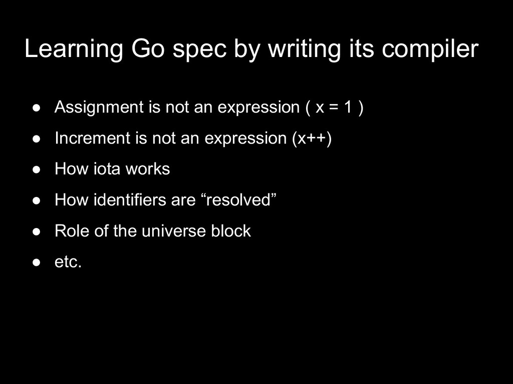 ● Assignment is not an expression ( x = 1 ) ● I...
