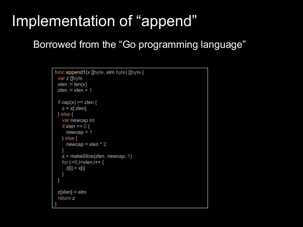 "Implementation of ""append"" func append1(x []byt..."