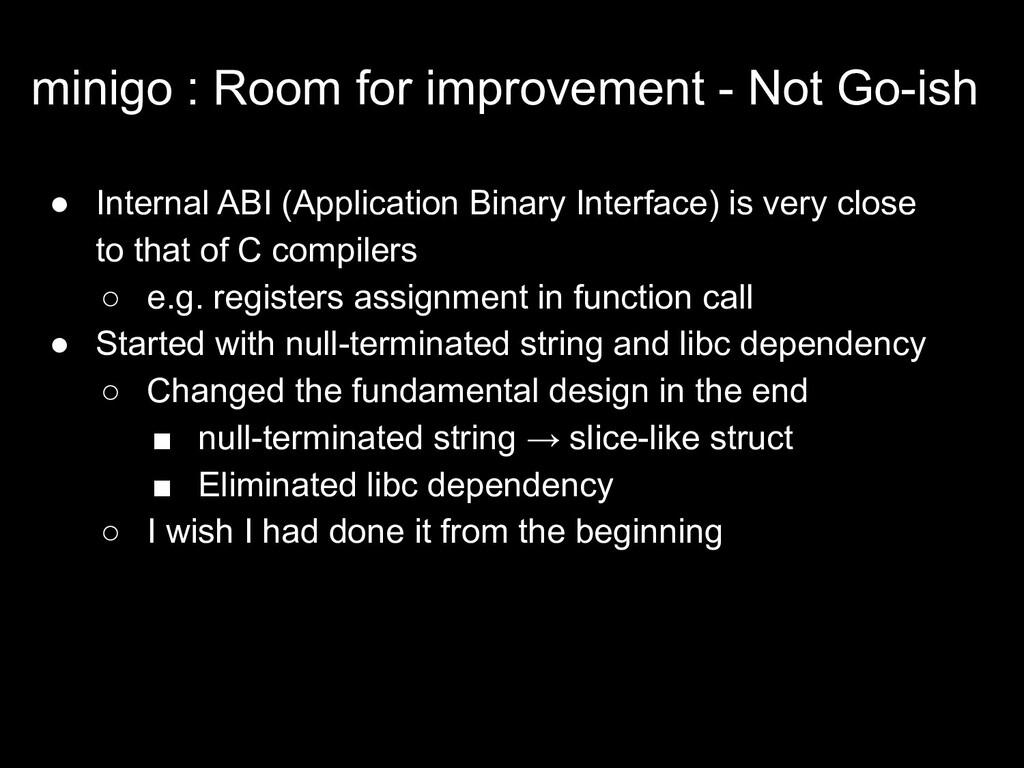 minigo : Room for improvement - Not Go-ish ● In...