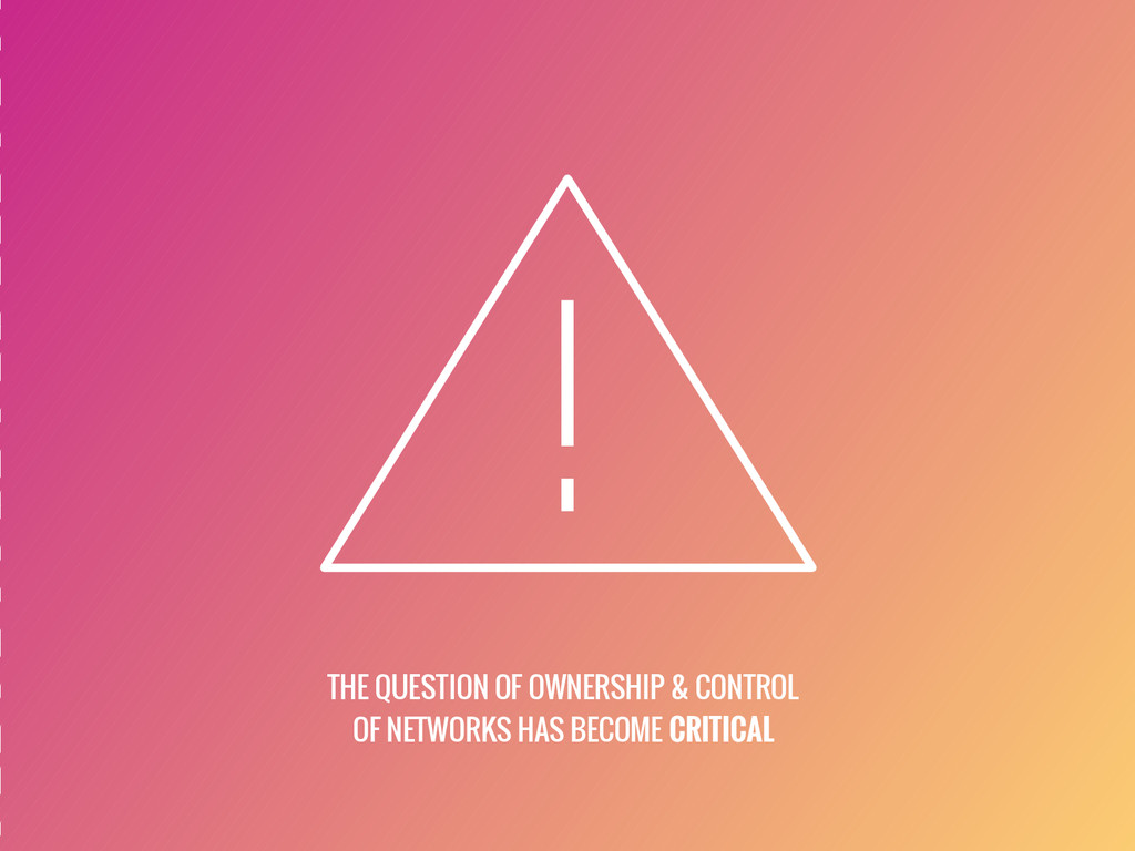 THE QUESTION OF OWNERSHIP & CONTROL OF NETWORKS...
