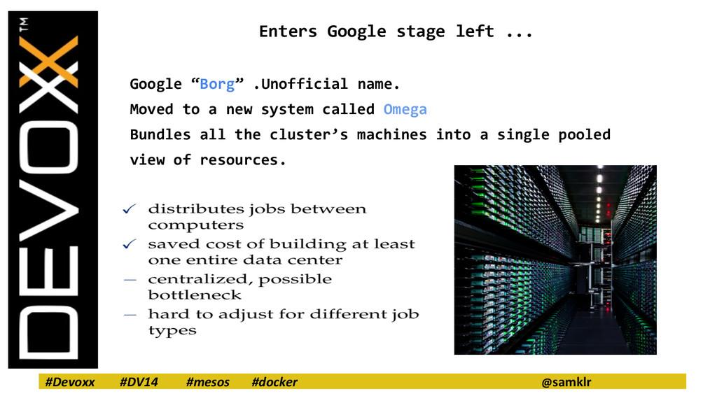 #Devoxx #DV14 #mesos #docker @samklr Enters Goo...