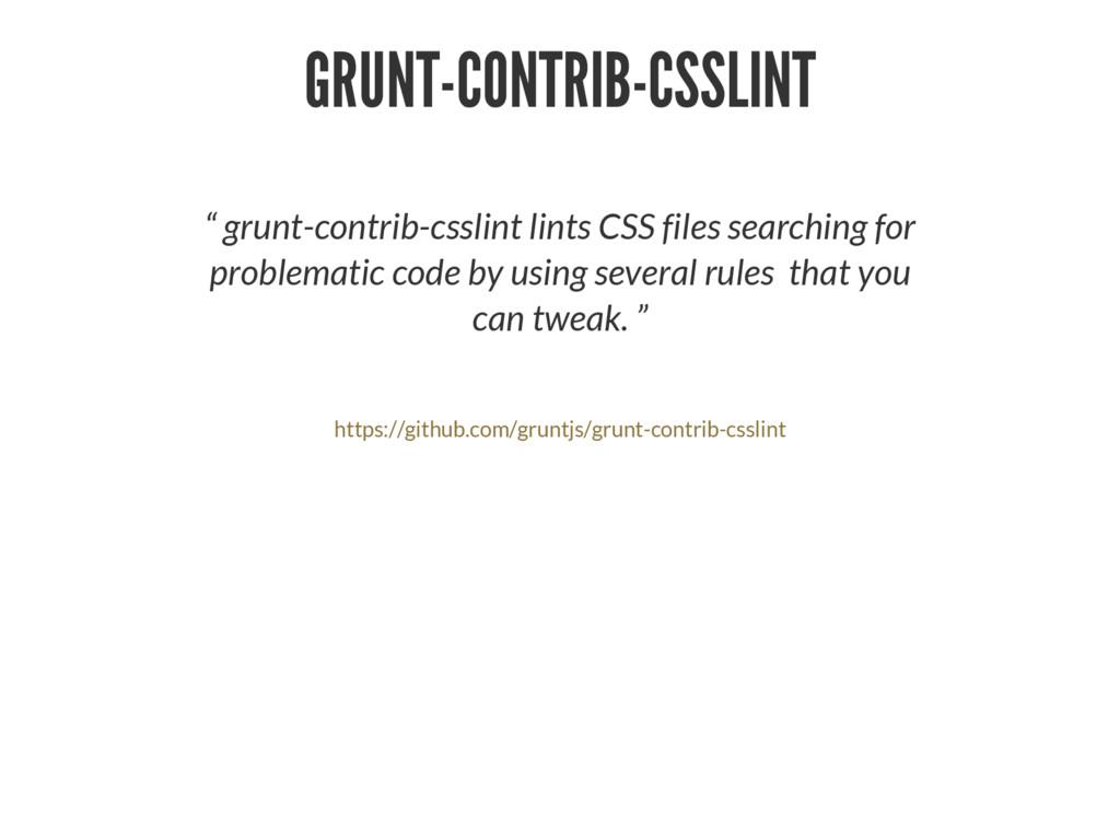 "GRUNT-CONTRIB-CSSLINT "" grunt-contrib-csslint l..."