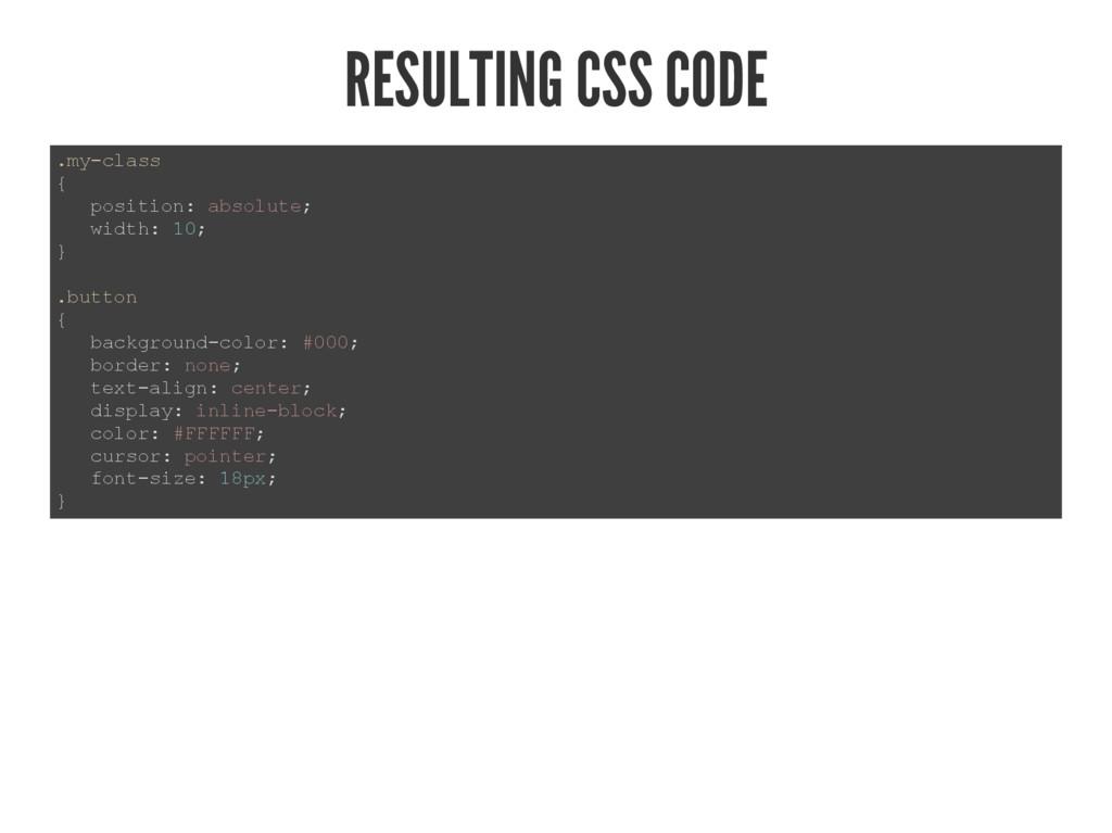 RESULTING CSS CODE P\FODVV ^ SRVLWLRQDEV...