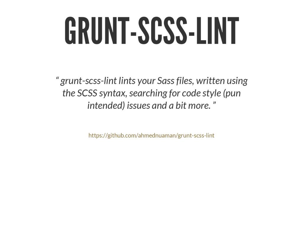"GRUNT-SCSS-LINT "" grunt-scss-lint lints your Sa..."