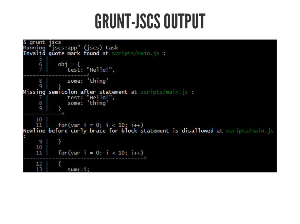 GRUNT-JSCS OUTPUT