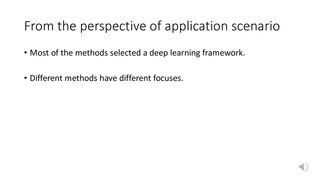 From the perspective of application scenario • ...