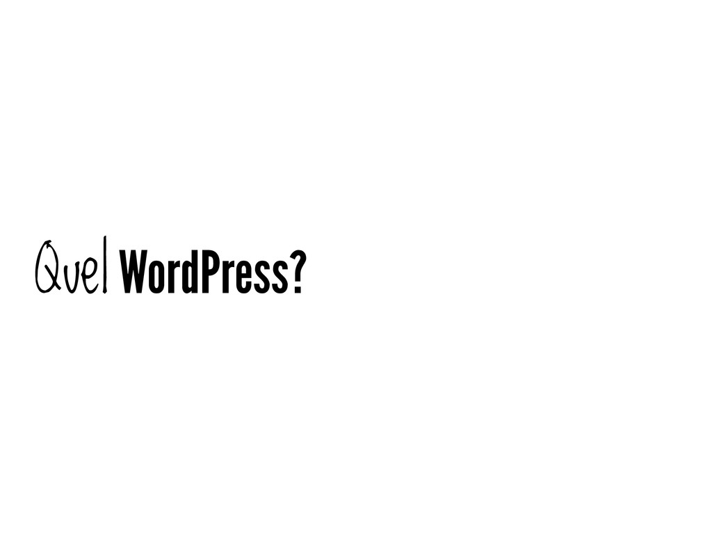 Quel WordPress?