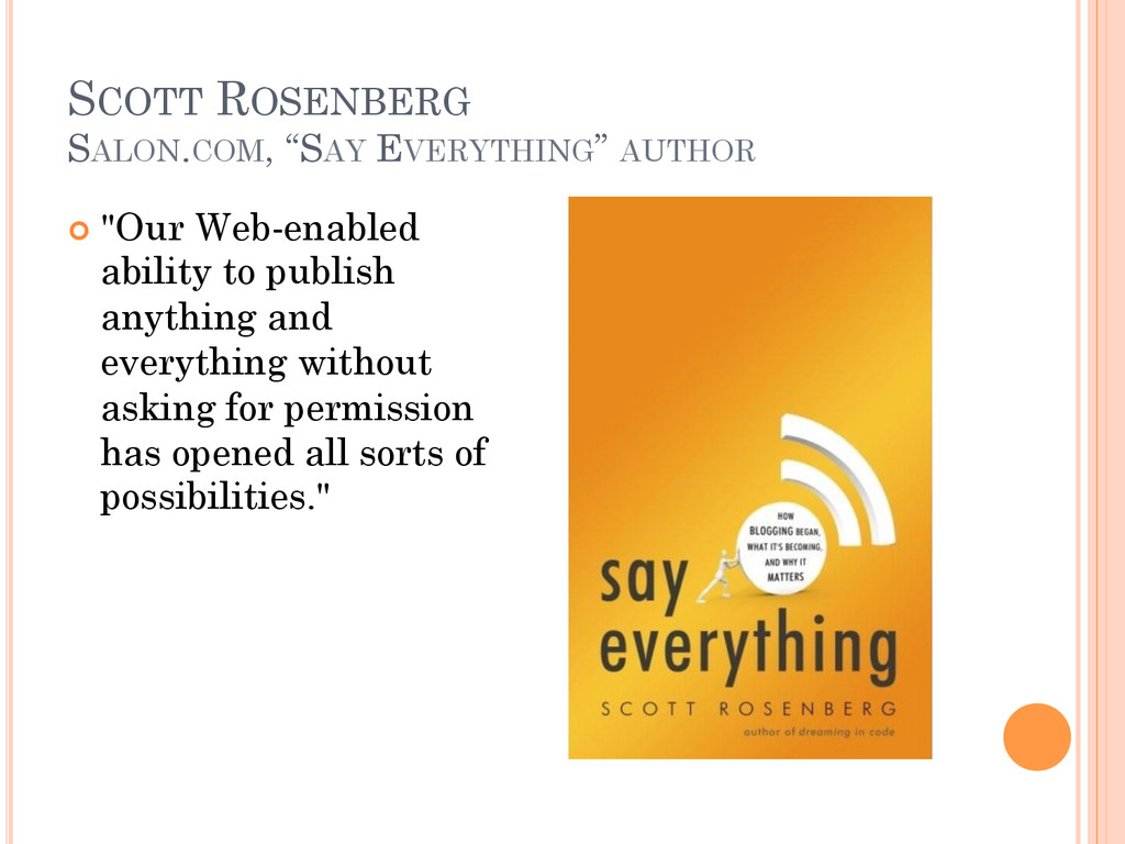 "SCOTT ROSENBERG SALON.COM, ""SAY EVERYTHING"" AUT..."
