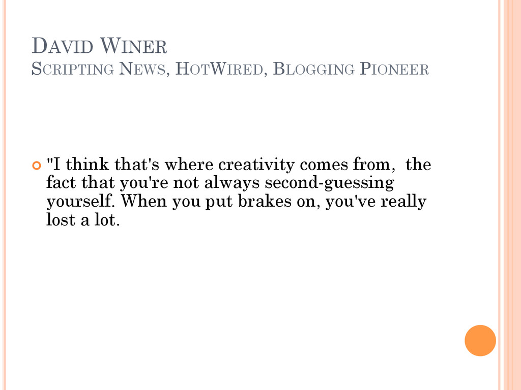 DAVID WINER SCRIPTING NEWS, HOTWIRED, BLOGGING ...