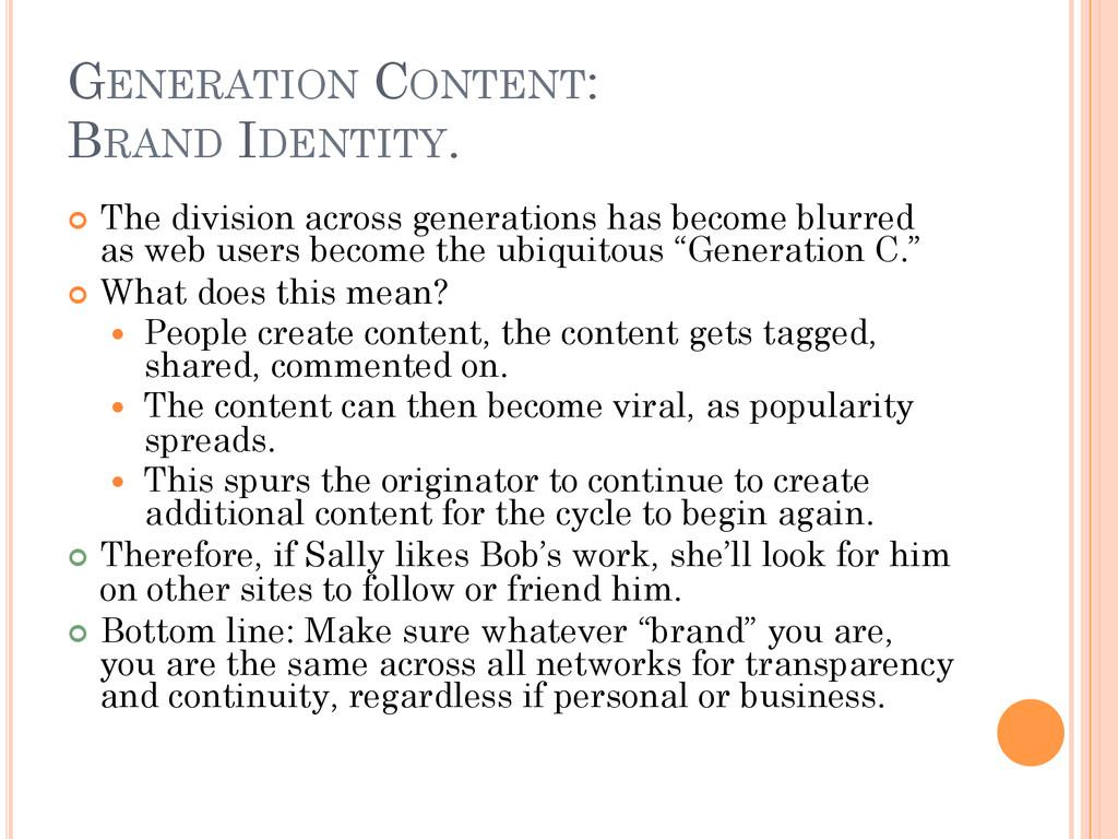 GENERATION CONTENT: BRAND IDENTITY. ¢ The div...
