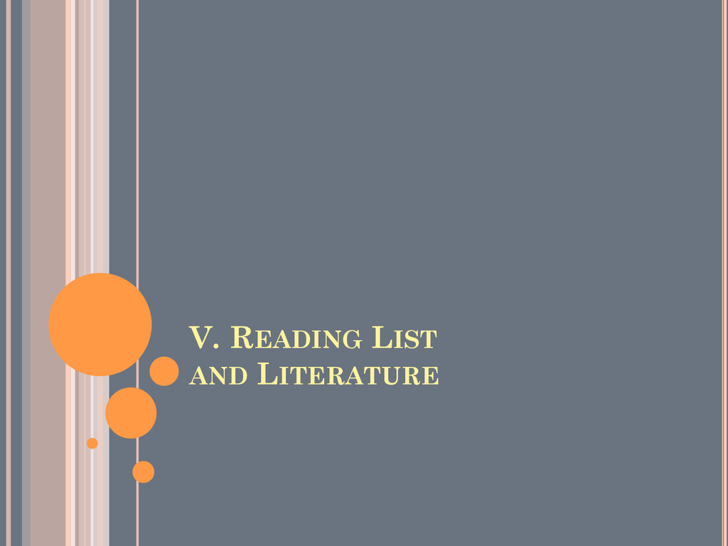 V. READING LIST AND LITERATURE