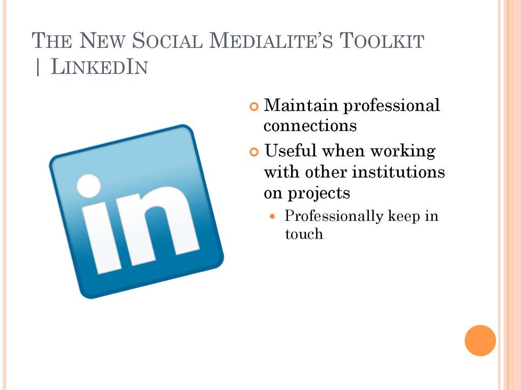 THE NEW SOCIAL MEDIALITE'S TOOLKIT   LINKEDIN ¢...
