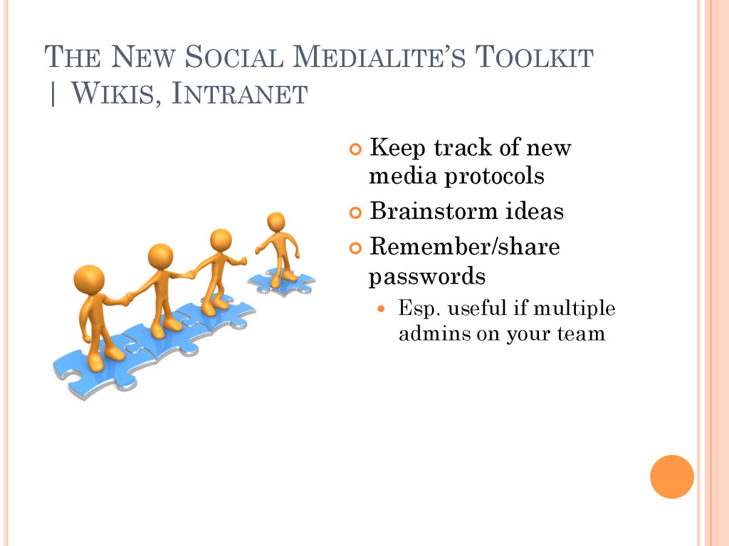 THE NEW SOCIAL MEDIALITE'S TOOLKIT   WIKIS, INT...