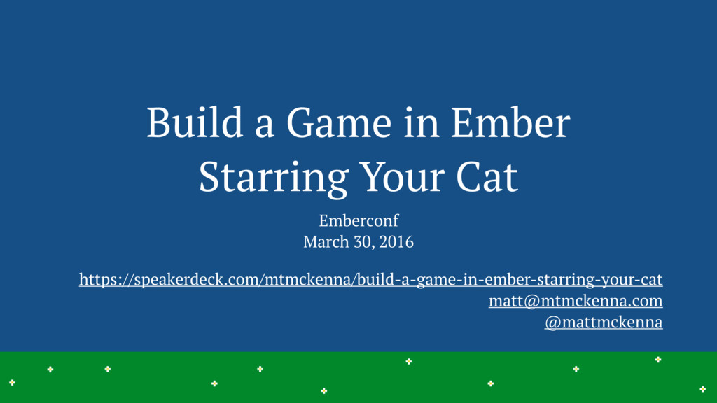 Build a Game in Ember Starring Your Cat Emberco...