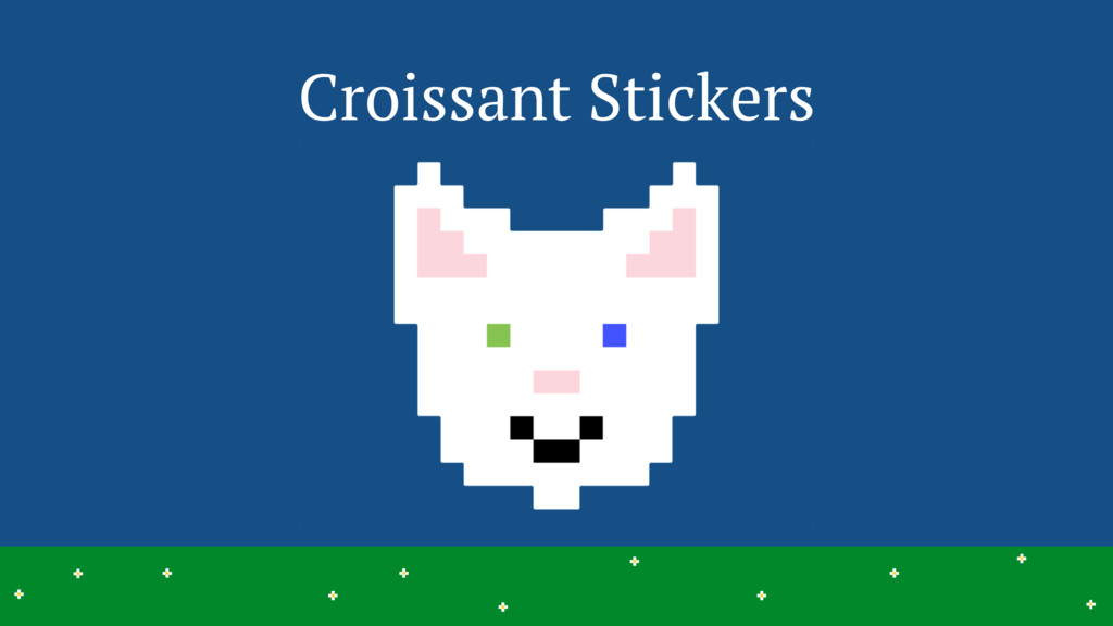 Croissant Stickers 32 > > > > > > > > > > > > >...