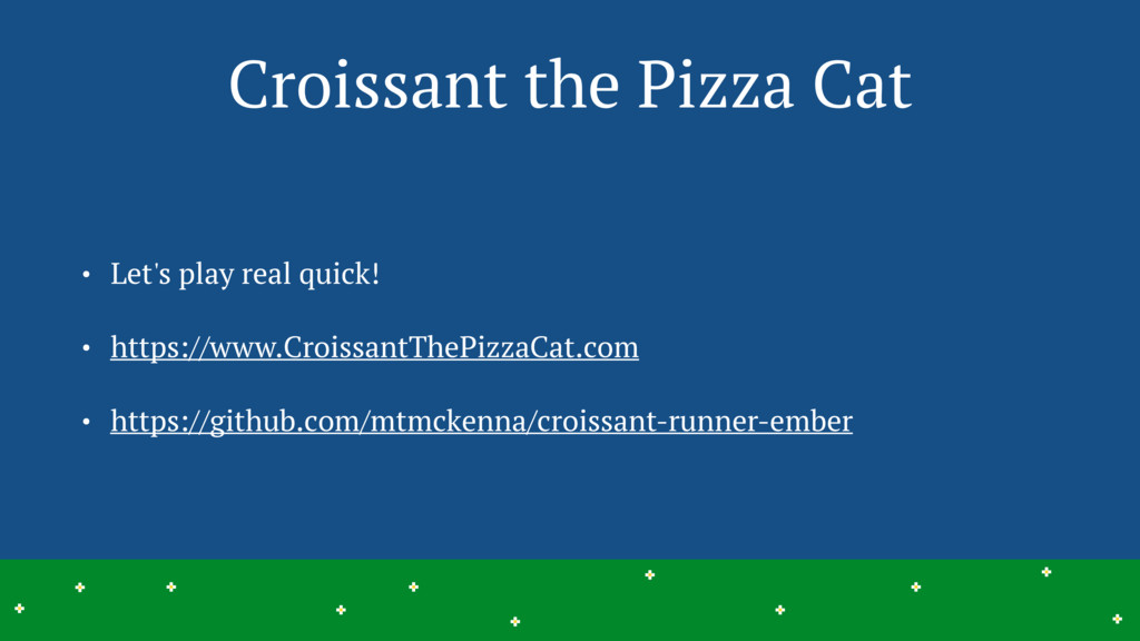 Croissant the Pizza Cat • Let's play real quick...