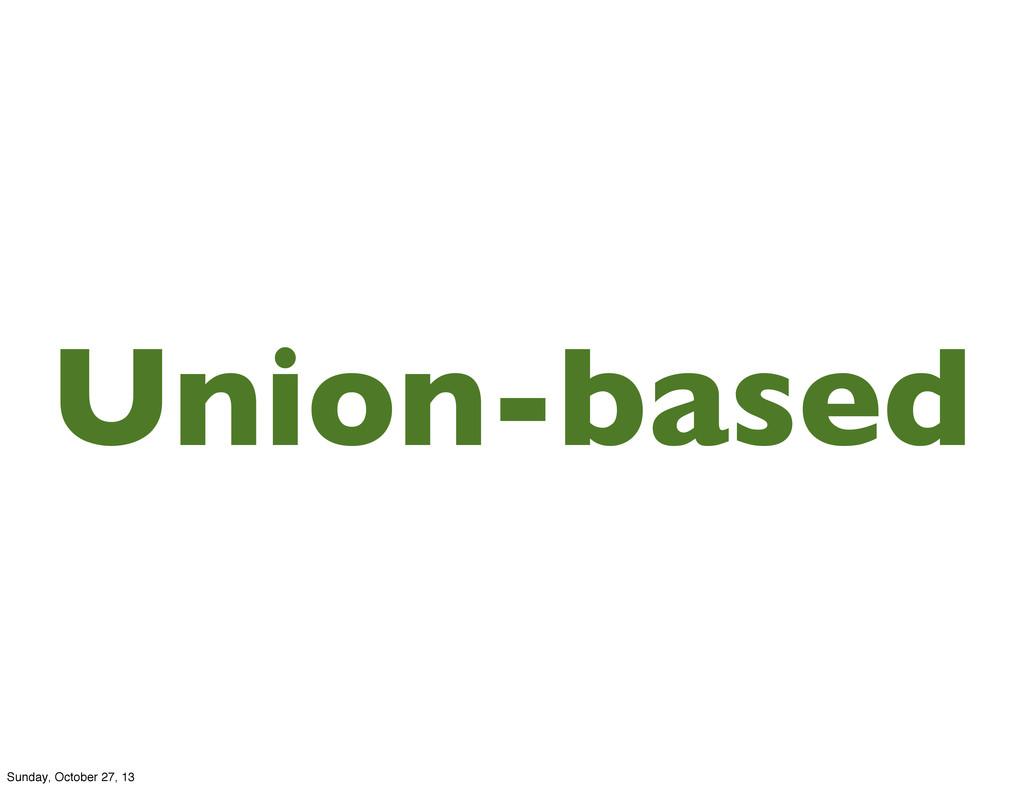 Union-based Sunday, October 27, 13