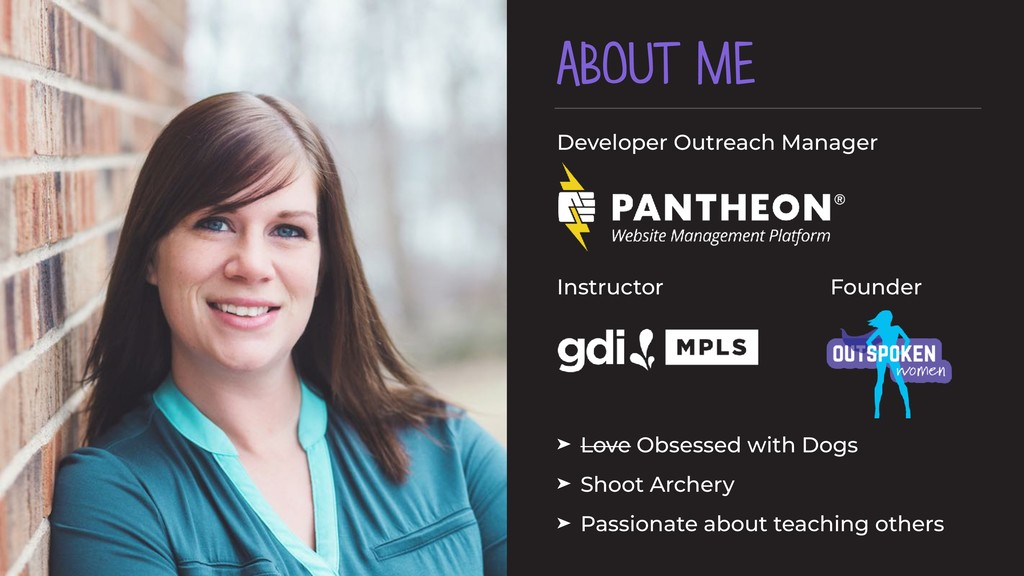 ABOUT ME Developer Outreach Manager  Instructo...