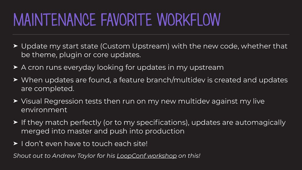 MAINTENANCE FAVORITE WORKFLOW ➤ Update my start...
