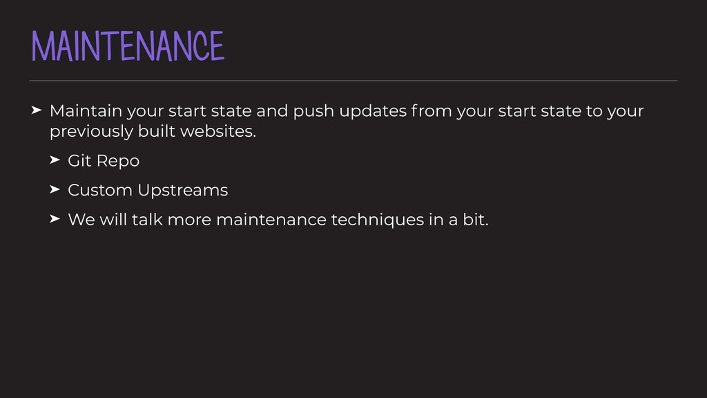 MAINTENANCE ➤ Maintain your start state and pus...