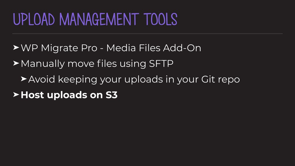 UPLOAD MANAGEMENT TOOLS ➤WP Migrate Pro - Media...