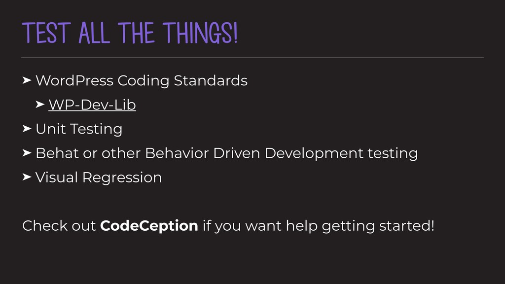 TEST ALL THE THINGS! ➤ WordPress Coding Standar...