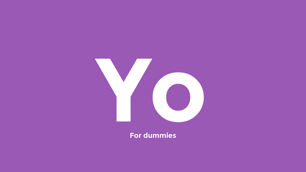 Yo For dummies