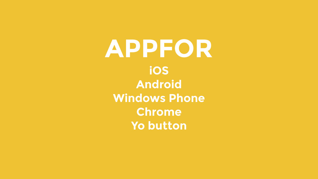 APPFOR iOS Android Windows Phone Chrome Yo butt...